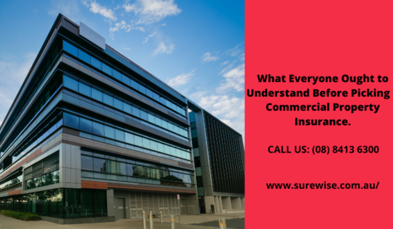 What Everyone Ought to Understand Before Picking a Commercial Property Insurance.