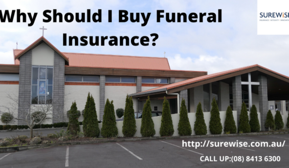 Why Should I Buy Funeral Insurance?