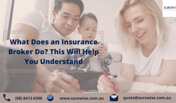 What Does an Insurance Broker Do? This Will Help You Understand