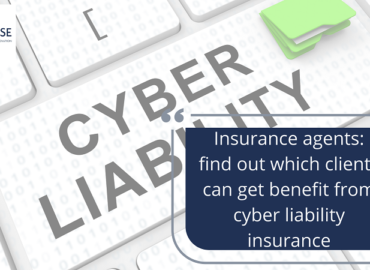 Insurance agents: find out which clients can get benefit from cyber liability insurance